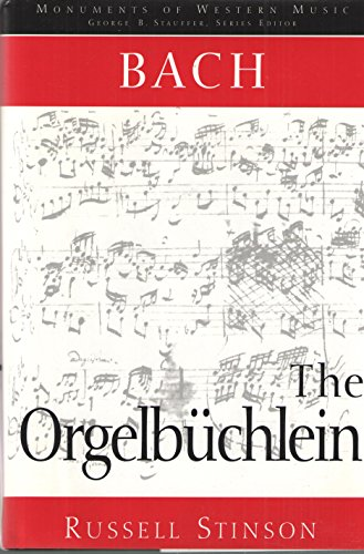 9780028725055: Bach: The Orgelbüchlein (Monuments of Western Music) (English and German Edition)