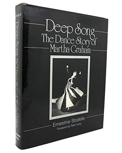 9780028725208: Deep Song: The Dance Story of Martha Graham