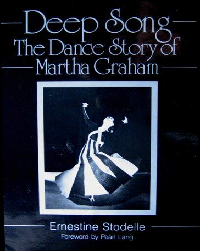 Deep Song : The Dance Story of: Stodelle, Ernestine; Lang,