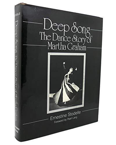 9780028725208: Deep Song: The Dance Story of Martha Graham