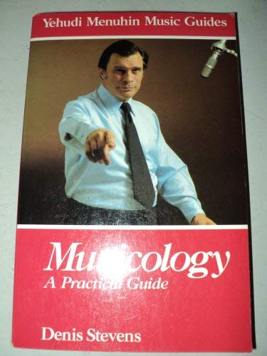 9780028725307: Musicology: A Practical Guide