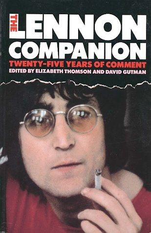 9780028725956: The Lennon Companion: Twenty-Five Years of Comment