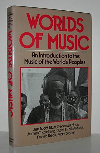 9780028726007: World of Music: An Introduction to the Music of the World's Peoples