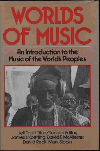 9780028726007: Worlds of Music: An Introduction to the Music of the World's Peoples