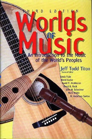 9780028726120: Worlds of Music: An Introduction to the Music of the World's Peoples