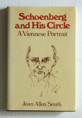 9780028726205: Schoenberg and His Circle: A Viennese Portrait
