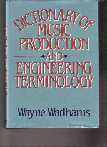 9780028726915: Dictionary of Music Production and Engineering Terminology