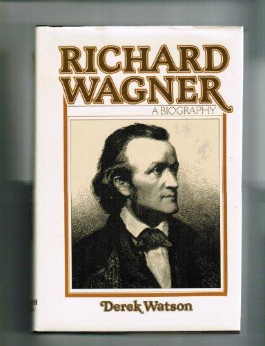 9780028727004: Richard Wagner: A Biography