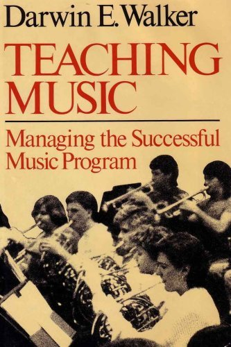 9780028727219: Teaching Music: Managing the Successful Music Program