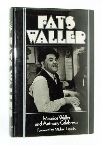 Fats Waller: Maurice Waller and Anthony Calabrese