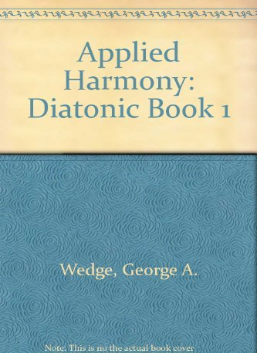 9780028727608: Applied Harmony: Diatonic Book 1
