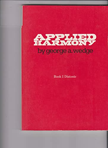 9780028727608: Applied Harmony (Book 1 - Diatonic)