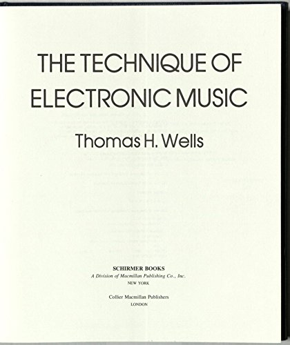 9780028728308: The Technique of Electronic Music