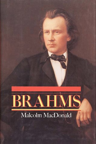 9780028728513: Brahms (The Master Musicians)