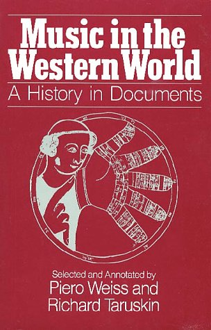 9780028729008: Music in the Western World: A History in Documents