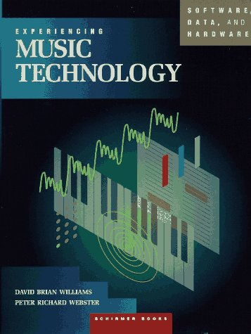 9780028729145: Experiencing Music Technology: Software, Data and Hardware