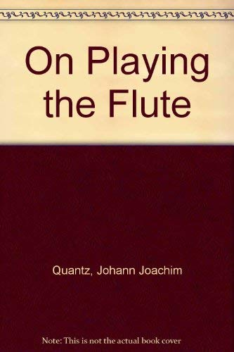 9780028729206: On Playing the Flute