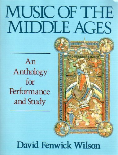 9780028729527: Music of the Middle Ages: An Anthology for Performance and Study