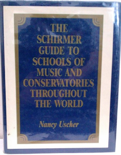 9780028730301: The Schirmer Guide to Schools of Music & Conservatories Throughout the World