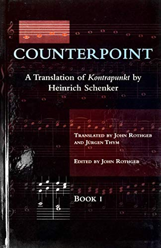 9780028732206: Counterpoint: A Translation of Kontrapunkt : Book I : Cantus Firmus and Two-Voice Counterpoint : Book II : Counterpoint in Trhree and More Voices Br