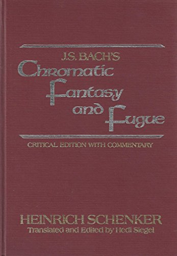 9780028732404: J.S. Bach's Chromatic Fantasy and Fugue: Critical Edition With Commentary (Longman Music Series)
