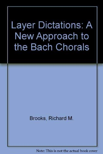 9780028732602: Layer Dictations: A New Approach to the Bach Chorals