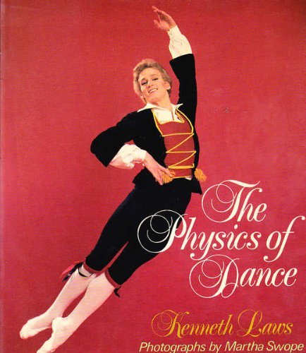 9780028733609: The Physics of Dance