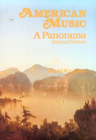 9780028733708: American Music: A Panorama