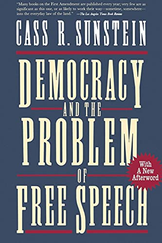 9780028740003: Democracy and the Problem of Free Speech