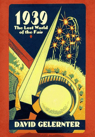 9780028740027: 1939: The Lost World of the Fair