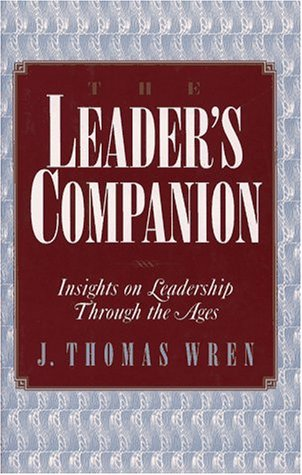 9780028740058: The Leader's Companion: Insights on Leadership Through the Ages
