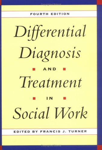 9780028740072: Differential Diagnosis & Treatment in Social Work, 4th Edition: Fourth Edition