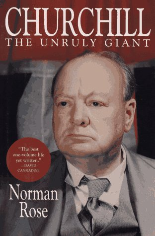 9780028740096: Churchill: The Unruly Giant