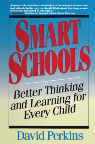 9780028740188: Smart Schools: From Training Memories to Educating Minds