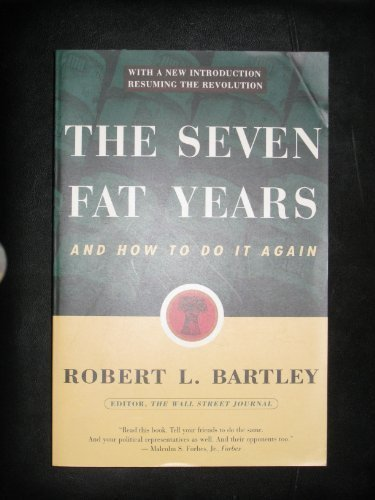 9780028740225: The Seven Fat Years: And How to Do It Again