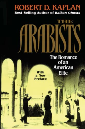 9780028740232: Arabists: The Romance of an American Elite