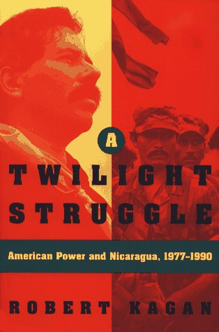 9780028740577: A Twilight Struggle: American Power and Nicaragua, 1977-1990