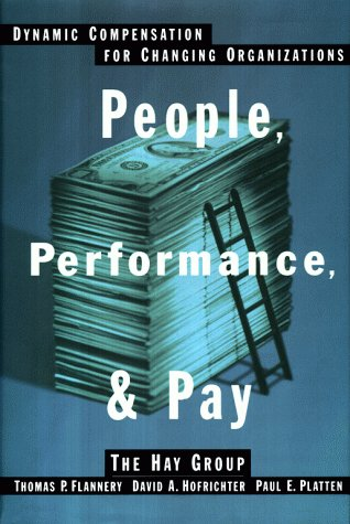 9780028740591: People, Performance, and Pay: Dynamic Compensation for Changing Organizations