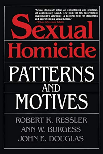 9780028740638: Sexual Homicide: Patterns and Motives