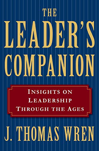 9780028740911: The Leader's Companion: Insights on Leadership Through the Ages