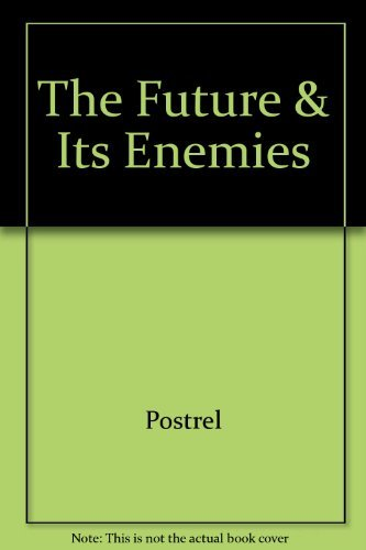 9780028741086: The Future and Its Enemies