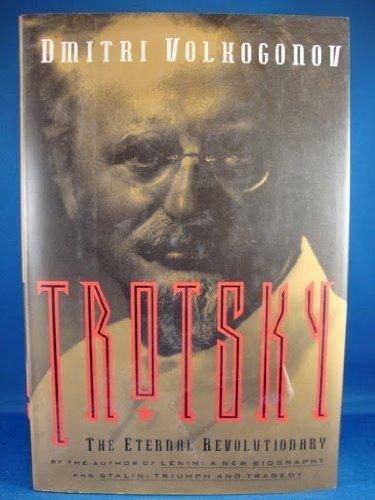 9780028741192: Trotsky The Eternal Revolutionary