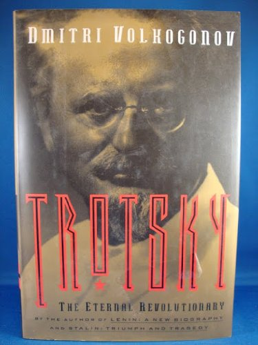 9780028741192: Trotsky The Eternal Revolutionary