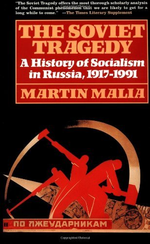 9780028741208: The Soviet Tragedy: A History of Socialism in Russia, 1917-1991