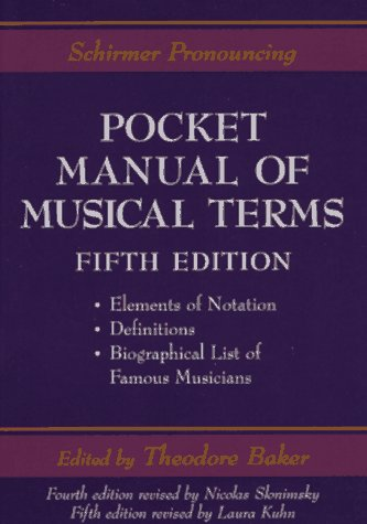 9780028745671: Schirmer Pronouncing Pocket Manual of Musical Terms