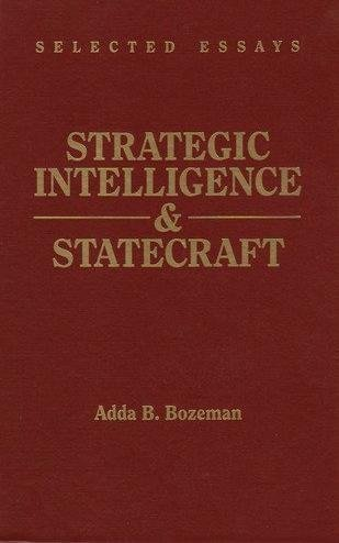 9780028810096: Strategic Intelligence and Statecraft: Selected Essays (Brassey's Intelligence & National Security Library)