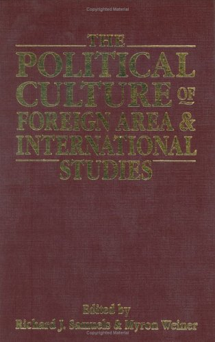 9780028810140: The Political Culture of Foreign Area and International Studies: Essays in Honor of Lucian W. Pye