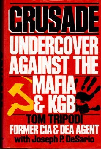 9780028810195: Crusade: Undercover Against the Mafia and KGB