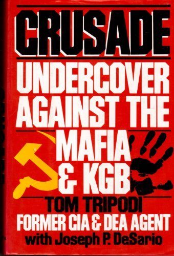 9780028810195: Crusade: Undercover Against the Mafia and KGB