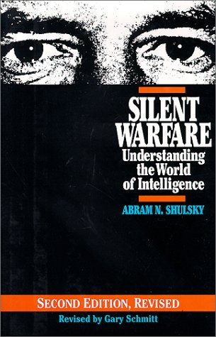 9780028810256: Silent Warfare: Understanding the World of Intelligence (Intelligence & National Security Library)